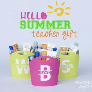 Hello Summer! Teacher Gifts