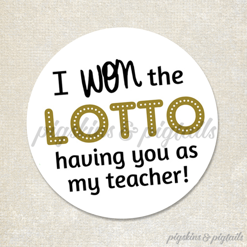 Lotto ticket gift idea for teacher appreciation