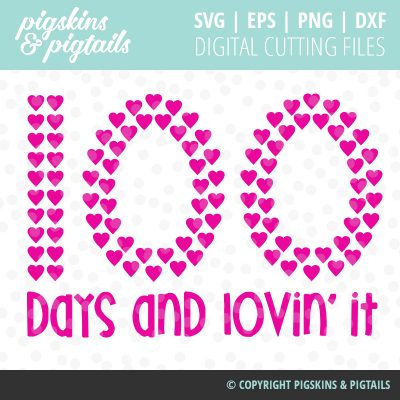 100 Days of School Lovin' It SVG Vinyl Design