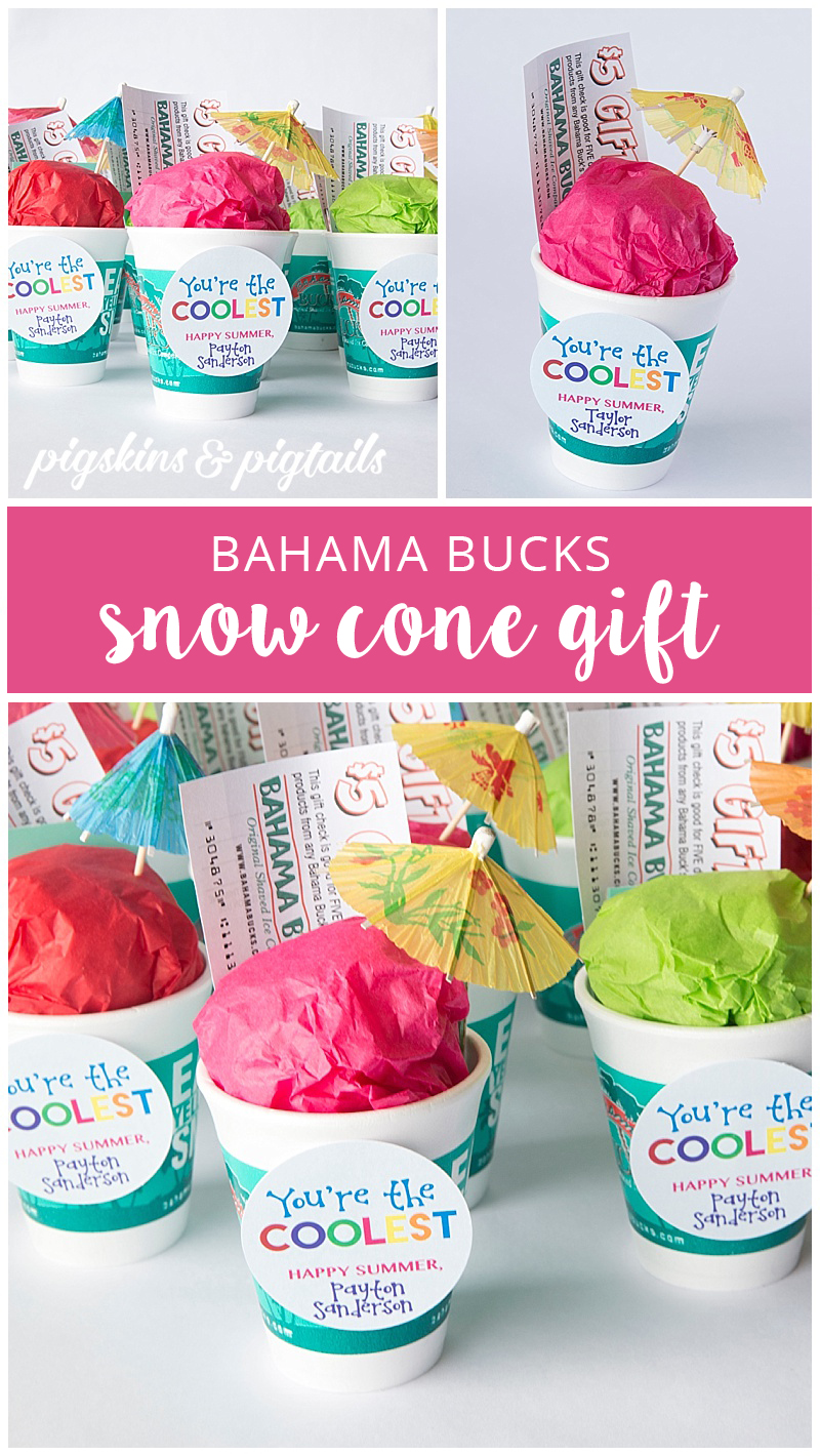 Bahama Bucks Snow Cone Teacher Gift Idea Summer