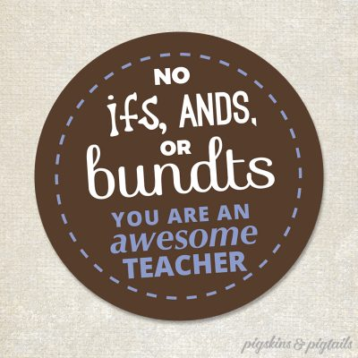 Nothing Bundt Cakes Gift Tag for Teacher Appreciation