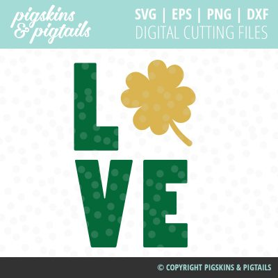 St. Patrick's Day Love Shirt SVG Clover