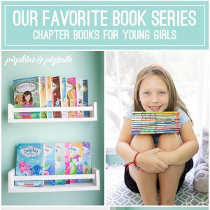 Our Favorite Book Series for Young Girls