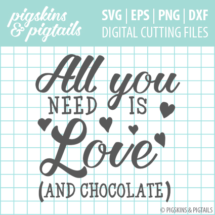 All You Need Is Love Valentines SVG Vinyl