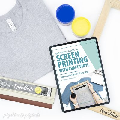 screen printing with vinyl cricut ebook pigskinsandpigtails