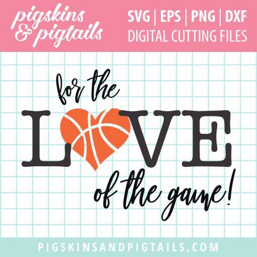 Basketball love svg cut file