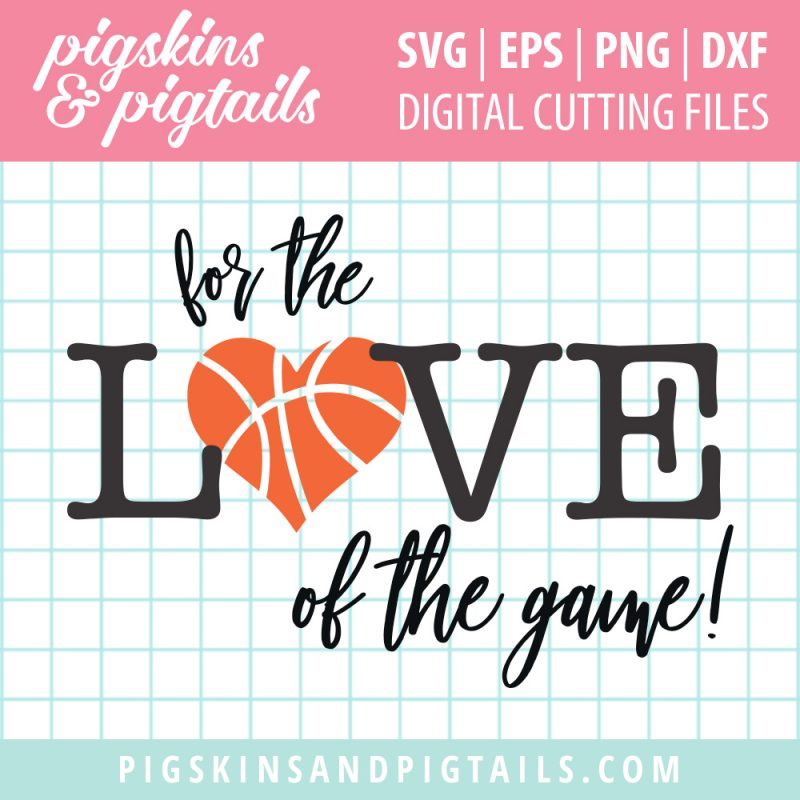 Basketball love svg cut file
