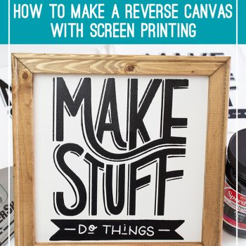 How to make a reverse canvas with screen printing