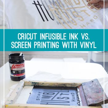 Cricut infusible ink vs screen printing with vinyl comparison