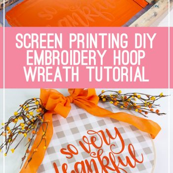 embroidery hoop wreath screen printing cricut vinyl