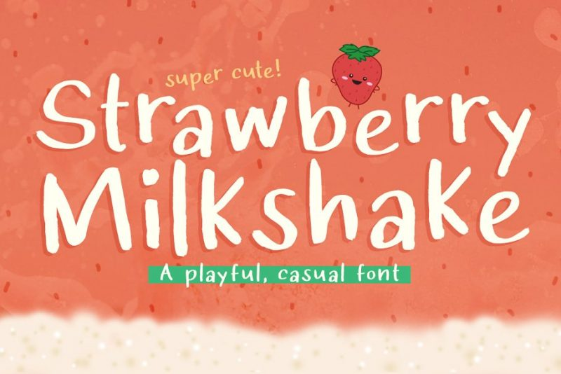 Strawberry milkshake fun font handwritten kid
