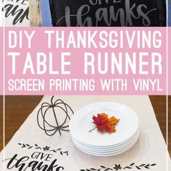 DIY Thanksgiving Table Runner Made with Screen Printing Vinyl