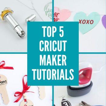 favorite things to make cricut maker tutorials