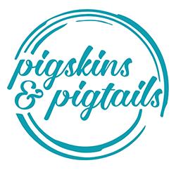 Pigskins & Pigtails